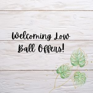Welcoming Low Offers!!